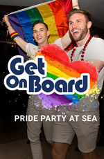 Get On Board Celebrity Gay Cruise