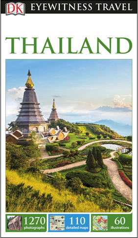Thailand DK Eyewitness Travel Guide