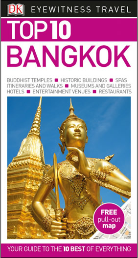 Bangkok - DK Eyewitness Top 10 Travel Guide