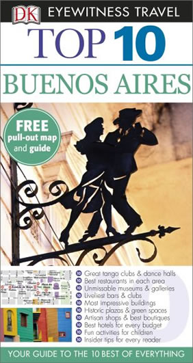 Top 10 Buenos Aires - DK Eyewitness Travel Guide