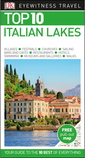 DK Top 10 Italian Lakes travel guide