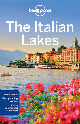 Lonely Planet Italian Lakes Travel Guide