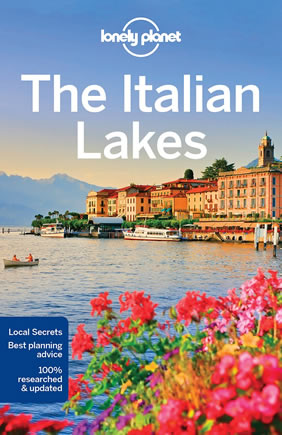 Lonely Planet The Italian Lakes travel guide