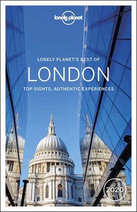Lonely Planet Best of London 2020 city guide