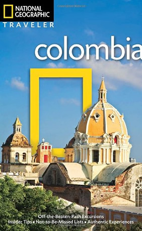 Colombia National Geographic Travel Guide